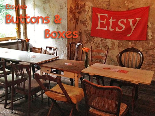 """Etsy Lab """"Buttons & Boxes"""" im LOKAL: wer basteln kann, ist klar imVorteil"""